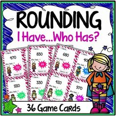 Place Value Rounding I Have, Who Has? Game - This superhero themed place value rounding game features 36 game cards to help students apply their knowledge of place value to round to the nearest 10 and 100.