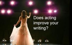 Studying acting with a reputable instructor who examines all aspects of a character's life and why they do what they do, teaches us a great deal about human nature.  http://www.writeforhollywood.com/Does-Acting-Make-for-Better-Writers/?/