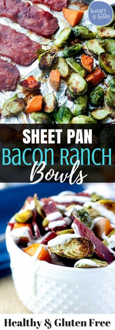 Turkey Bacon Ranch Bowls are a healthy sheet pan meal made with salty bacon baked, then tossed with roasted veggies and slathered with creamy ranch. Healthy Gluten Free Recipes, Bacon Recipes, Healthy Dinner Recipes, Real Food Recipes, Breakfast Recipes, Protein Breakfast, Breakfast Ideas, Paleo Dinner, Healthy Dinners
