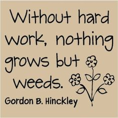 Fact of Life from Gordon B Hinckley by Grace88
