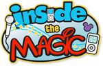 "This is another great ""must-listen-to""   podcast (with lots of great videos too): Inside the Magic is your source on the Internet for the most interesting and entertaining Disney and theme park news and information. Based out of Orlando, Florida, Inside the Magic launched in 2005 with a tiny web site and short podcast and has grown to the multimedia-driven experience it is today."