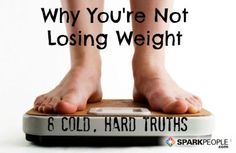 8 Reasons Why You're Not Losing Weight | via @SparkPeople #diet #fitness #scale