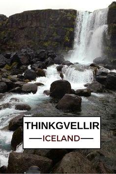 Thingvellir, Iceland - a national park with a combination of history and geology - Click to open the guide with many photos and detailed information to plan your visit