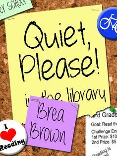 Quiet, Please! by Brea Brown