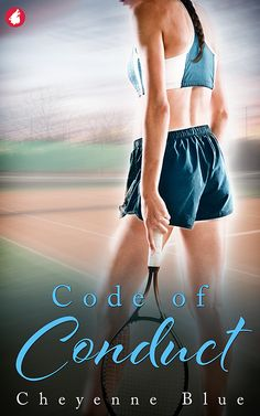 Code of Conduct by Cheyenne Blue / Top ten tennis player Viva Jones had the world at her feet. Then a lineswoman's bad call knocked her out of the US Open, and injury crushed her career. While battling to return to the game, a chance meeting with the same sexy lineswoman forces Viva to rethink the past…and the present. There's just one problem: players and officials can't date.  A lesbian romance about breaking all the rules. (Publication Date: June 2018)