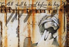 Cape Town Graffiti: All shall be equal before the law. Present Day, Art Plastique, Social Justice, Storyboard, Graffiti, Street Art, City, Painting, Cape Town