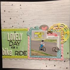 A Lovely Day for a Bike Ride - Scrapbook.com