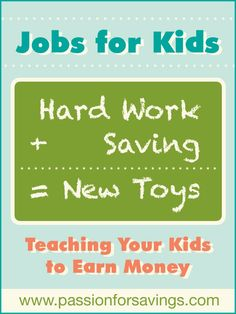 Teaching Kids to Earn Money - ideas for jobs that kids can do!