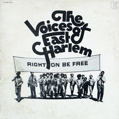The Voices Of East Harlem - Right On Be Free at Discogs