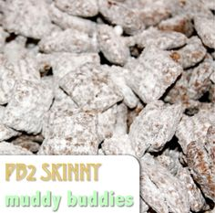 PB2 Skinny Muddy Buddies - made with low calorie powdered peanut butter!
