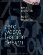 Zero waste fashion design / Timo Rissanen, Holly McQuillan