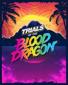 Trials of the Blood Dragon   Abduzeedo Design Inspiration
