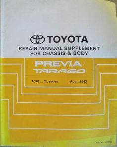 Toyota Previa / Tarago Chassis & Body Manual 1993 RM372E Listing in the Toyota,Car Manuals & Literature,Cars & Trucks Parts & Accessories,Cars & Vehicles Category on eBid United Kingdom