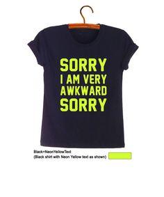 332eddce Items similar to Sorry Awkward TShirt Tumblr Shirts for Teens Slogan Tee  Tumblr Grunge Graphic Tee Shirts Cool T-Shirts Womens Mens Fashion Clothing  on Etsy