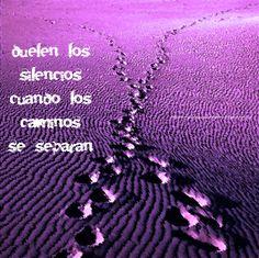 SIN COBERTURA   #blog #frases #reflexiones #lila #morado #violeta (Duelen los #silencios cuando los #caminos se separan)  Irracionalmente duele. #carteles