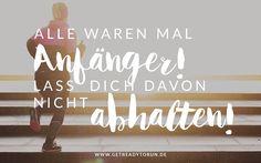 Laufen anfangen – Schritt für Schritt. http://getreadytorun.de #laufen #joggen…