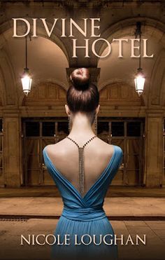 CBY Book Club: Release Day Blitz & Giveaway - Divine Hotel by Nicole Loughan