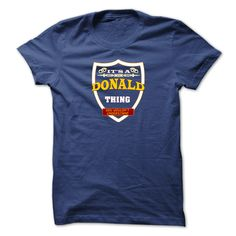 [New last name t shirt] It is a DONALD thing. You wouldnt understand. DONALDs Tshirt  Shirts This Month  DONALDs Tshirt. It is a DONALD thing. You wouldnt understand  Tshirt and Hoodie If you are DONALD then This Tshirt is only for you.  Tshirt Guys Lady Hodie  SHARE and Get Discount Today Order now before we SELL OUT  Camping a baade thing you wouldnt understand absolutely love our design just search your name tshirt by using bar on the ba last name surname be wrong i am bain tshirts…