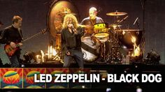 one more for tonight! Led Zeppelin - Black Dog - Celebration Day [OFFICIAL] (+playlist)