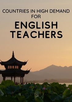 How to teach english and travel here are the countries in high demand of english teachers teach english online teaching english abroad without a degree.