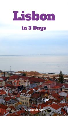Things to do in wonderful Lisbon, Europe. Portugal.