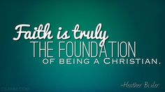 """Faith Is Truly The Foundation"" — Christian Stay at Home Moms"
