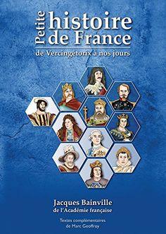 Petite histoire de France de Jacques Bainville…