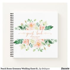 Shop Peach Roses Greenery Wedding Guest Book created by dmboyce. Watercolor Rose, Watercolor Wedding, Peach And Green, Notebook Covers, Guest Books, Bar Mitzvah, Wedding Guest Book, Page Design, Greenery