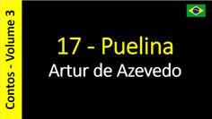 Artur de Azevedo - Contos: 17 - Puelina