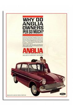 Iposters Ford Anglia Car Advert Print Magnetic Memo Board Silver Framed - 41 X 31 Cms (approx 16 X 12 Inches) Classic Mercedes, Ford Classic Cars, Ford Motor Company, Ford Anglia, Classic Motors, Car Posters, Car Advertising, Old Signs, Vintage Posters