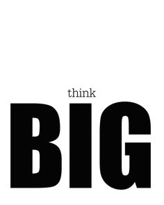 Think Big Print Printable Wall Art Typography by wordsmithprints