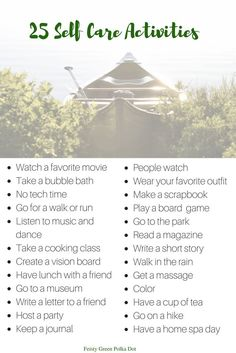 Check out my self care guide and list of self care activities.
