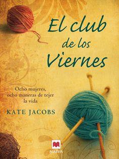 El Club de los viernes / Kate Jacobs - Cerca amb Google