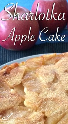 This is the best Russian Apple Cake recipe. It's light, fluffy, moist and delicious. Not an apple pie, but a rustic cake - Sharlotka (Шарлотка) Russian Apple Cake Recipe, Apple Cake Recipes, Apple Desserts, Russian Recipes, Just Desserts, Baking Recipes, Delicious Desserts, Dessert Recipes, Yummy Food