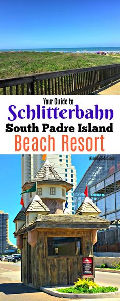 Schitterbahn South Padre Island Beach Resort - your complete guide and our stay details! (ad) #SouthPadreIsland #Texas #Hotel #Beach