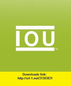 IOU App, iphone, ipad, ipod touch, itouch, itunes, appstore, torrent, downloads, rapidshare, megaupload, fileserve