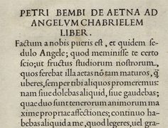 """De Aetna"" written by Pietro Bembo, printed by Aldo Manuzio in 1495 (font -called ""Bembo""- by Francesco Griffo)"