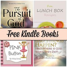 Free Kindle Book List: The Pursuit of God, Fun Lunch Box Recipes, Pink Button, and More