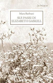 Segnalazione - SUI PASSI DI ELIZABETH GASKELL DI Mara Barbuni http://lindabertasi.blogspot.it/2016/10/segnalazione-sui-passi-di-elizabeth.html