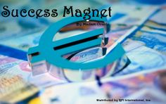 """""""Success Magnet"""" by Madam Oracle 
