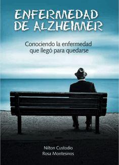 """Libro Alzheimer Gratis. Descarga el libro """"Enfermedad de Alzheimer: Conociendo la enfermedad que llegó para quedarse"""" (Libro gratuito)"""