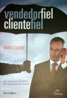 Livro Vendedor Fiel Cliente Fiel Marcelo Caetano - ISBN 8588648679