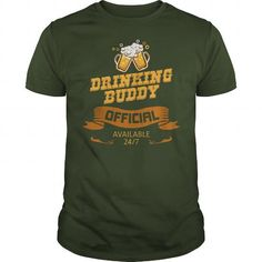 Cool DRINKING BUDDY Shirts & Tees