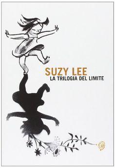 Suzy Lee. La trilogia del limite di Suzy Lee http://www.amazon.it/dp/8875703426/ref=cm_sw_r_pi_dp_AXYiub1D7QXXB