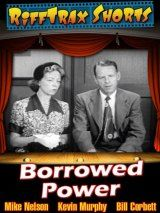 Borrowed Power | RiffTrax