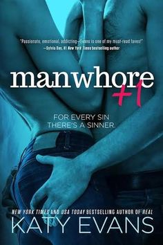 Find the preorder links for Manwhore +1 by Katy Evans here!! (Release date: July 7th, 2015)