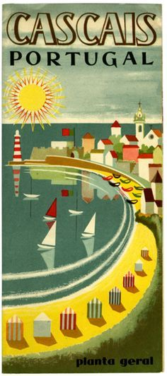 """Cascais, Portugal vintage travel poster by Ribeiro, """"Planta Geral. Retro Poster, Poster S, Vintage Travel Posters, Vintage Postcards, Poster Prints, Travel Ads, Travel Brochure, Travel Photos, Illustrations Vintage"""