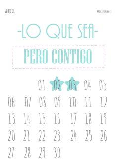 Calendario para imprimir, que el 2015 ya está aquí - Abril - Lo que sea, pero contigo