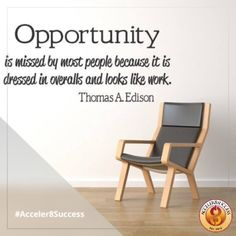 #Acceler8Success #ThomasEdison #Quote #opportunity
