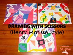drawing with scissors like Henri Matisse - art, creativity and fine motor practice all in one!